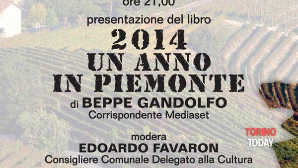 """Presentazione del libro """"2014 un anno in piemonte"""" di Beppe Gandolfo"""